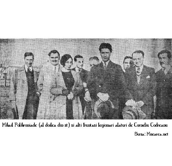 Mihail Polihroniade - al doilea din stanga - si Corneliu Zelea Codreanu