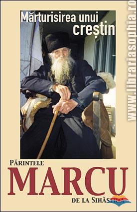 filotheu_balan_monah-marturisirea_unui_crestin_parintele_marcu_de_la_sihastria