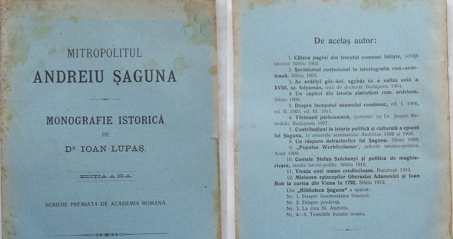 Ioan Lupas - Andrei Saguna si alte lucrari