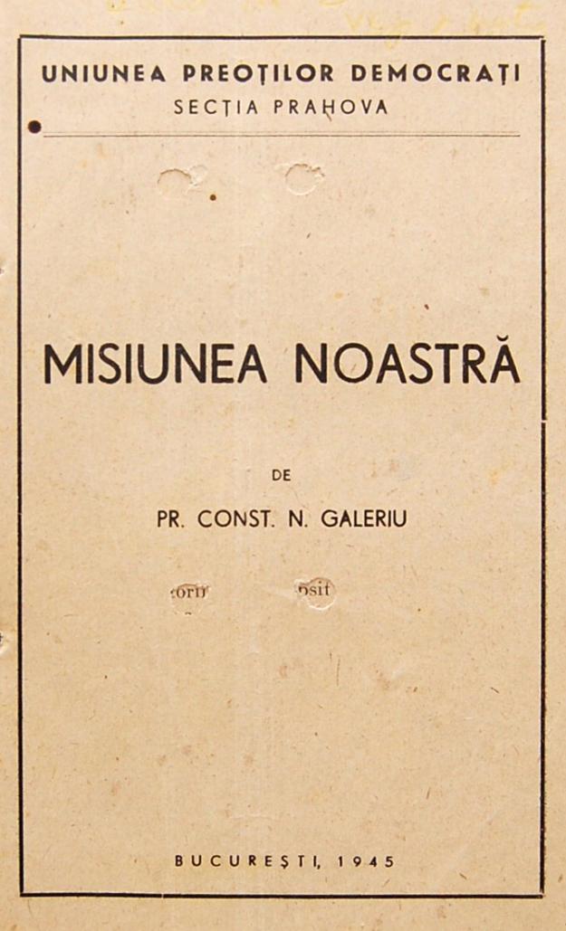 misiunea-noastra-1-Parintele Constantin Galeriu
