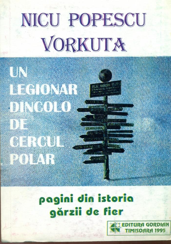nicu-popescu-vorkuta-un-legionar-dincolo-de-cercul-polar
