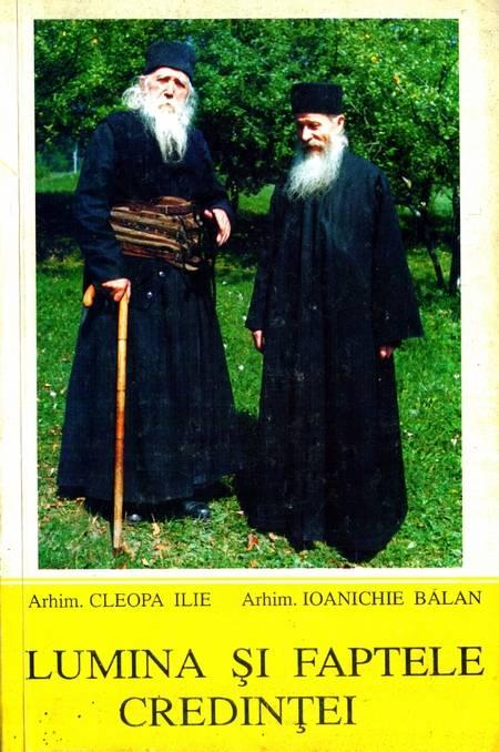 lumina_si_faptele_credintei_ilie_cleopa_ioanichie_balan