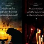 """File de Pateric: """"Monahii purtătoare de lumină în întunericul comunist"""" – de Iermonah Siluan Antoci. O pledoarie spre neuitare"""